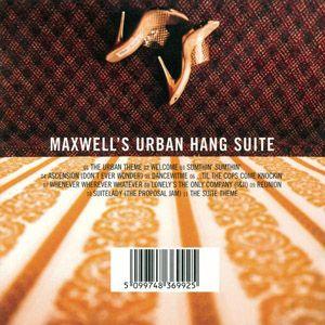 "Maxwell - ""Maxwell's Urban Hang Suite"""