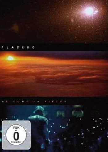 We come in pieces #Placebo