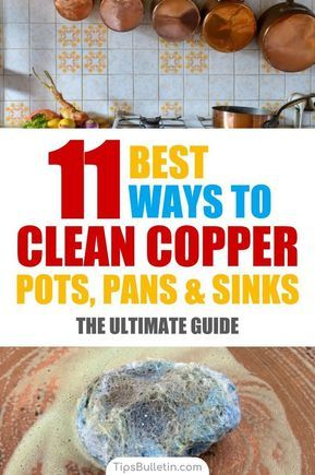 11 Of The Best Ways To Clean Copper Pots How To Clean