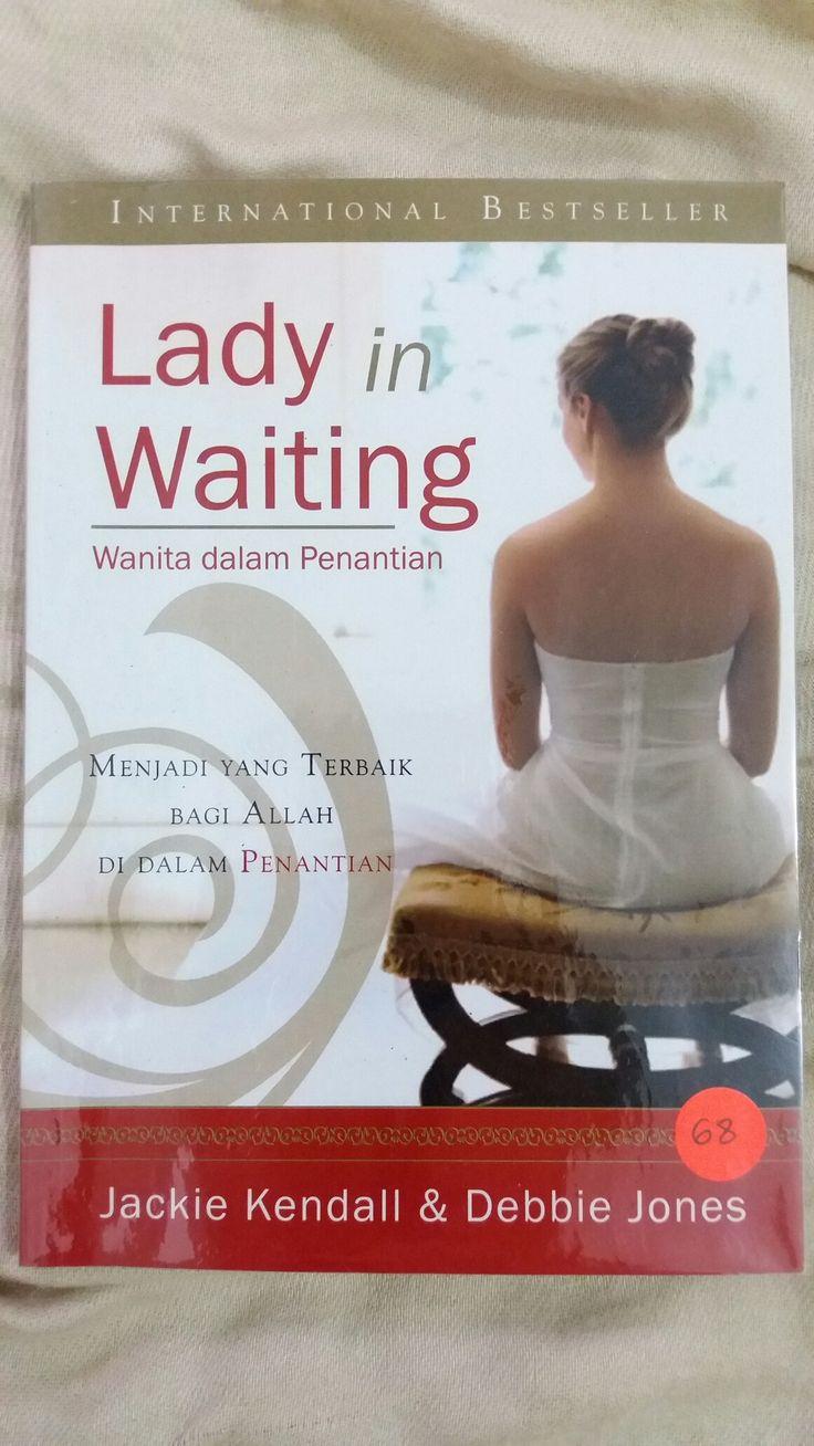 Lady in Waiting / Wanita dalam Penantian ✏ Jackie Kendall & Debbie Jones