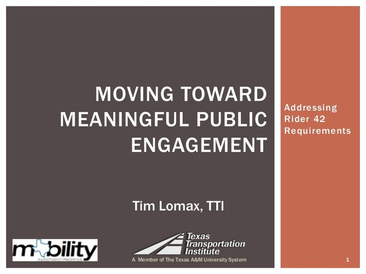 Moving Toward Meaningful Public Engagement by Texas A&M Transportation Institute via slideshare