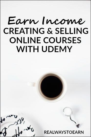 Earn a steady income from home creating and selling online courses for Udemy.