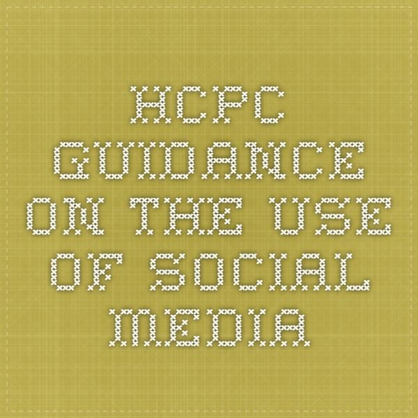 HCPC guidance on the use of social media