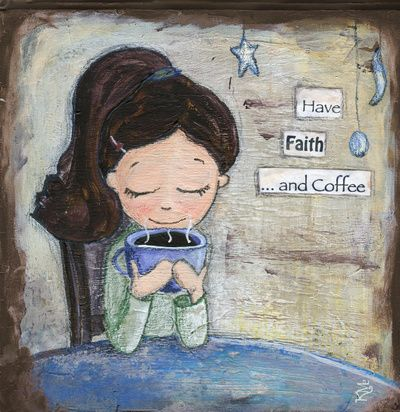 Coffee with God---a great morning