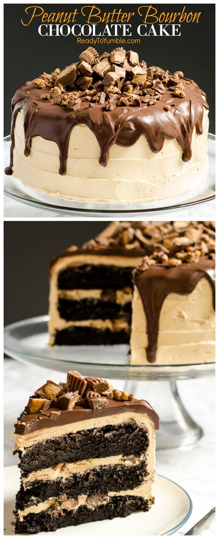 Peanut Butter Bourbon Chocolate  Cake with a peanut butter bourbon frosting. Top with ganache and peanut butter cups.
