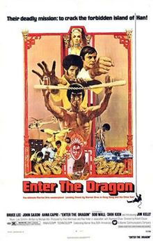 Enter the Dragon is a 1973 Hong Kong martial arts action film directed by Robert Clouse; starring Bruce Lee, John Saxon and Jim Kelly. This was Bruce Lee's final film appearance before his death on 20 July 1973. The film was released on 26 July 1973, six days after Lee's death, in Hong Kong. He was also one of the film's writers.