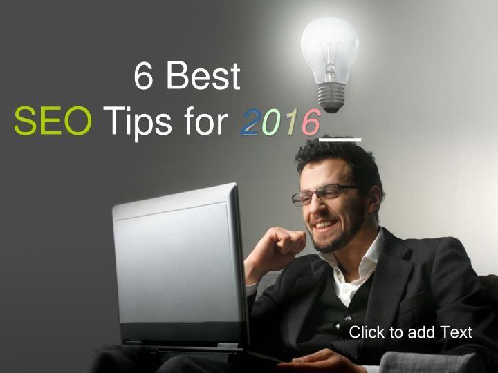 6 Best #SEO Tips for 2016