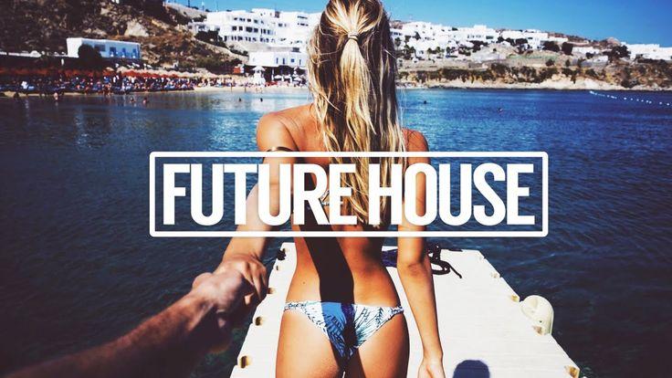 Best Future House Summer Music Mix 2016