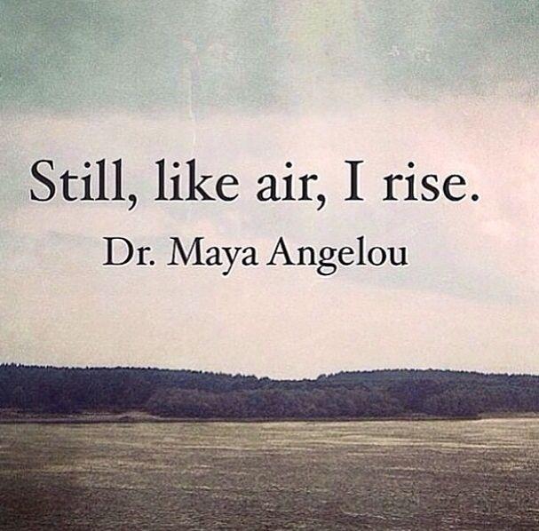 Maya Angelou <3