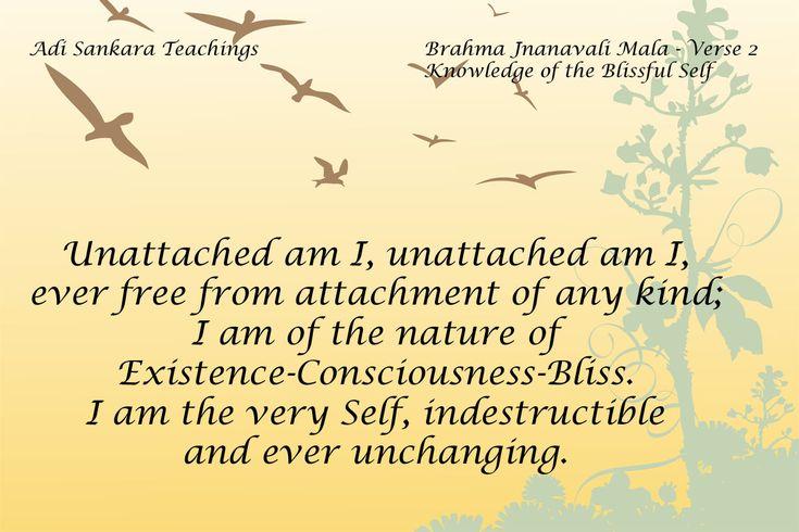 Brahma Jnanavali Quote 2 Adi Sankara Teachings Brahma Jnanavali Mala - Verse 2 Knowledge of the Blissful Self ; Unattached am I,
