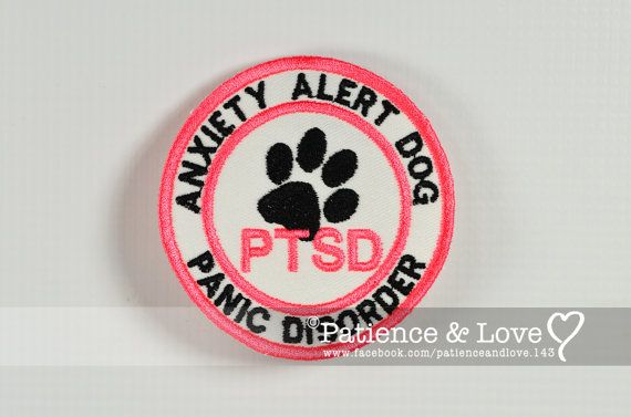1 Patch, Sew-on, Anxiety Alert Dog...Service Dogs Now Helping Soldiers With PTSD (Post Traumatic Stress Disorder) which causes anxiety & mental trauma