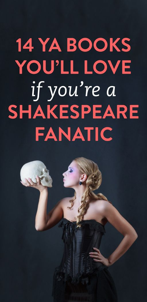 14 young adult books every Shakespeare fanatic will love