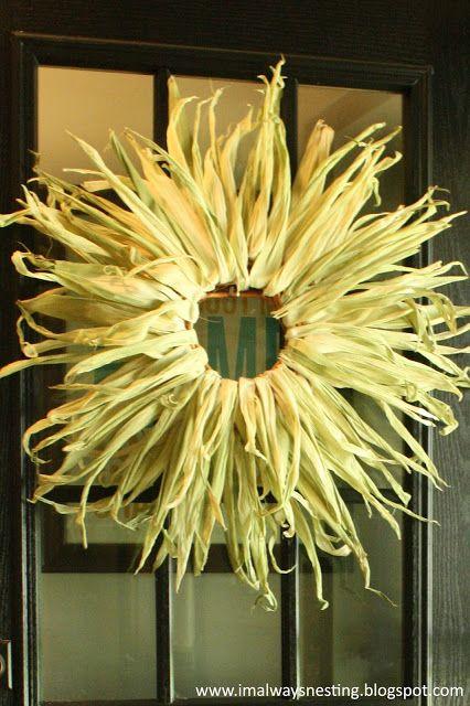 Always Nesting: Cheap & Easy Autumn Corn Husk Wreath