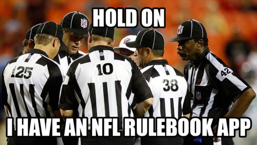 hold on i have an nfl rulebook app