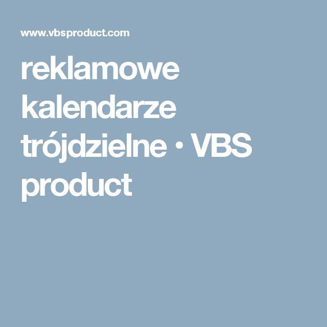 reklamowe kalendarze trójdzielne • VBS product