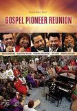 Gaither Gospel Series: Gospel Pioneer Reunion [DVD]