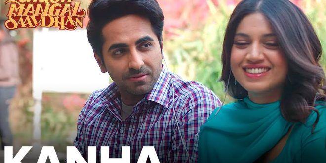 Check out the #Song #Lyrics from the #Hindi #Movie #Shubh_Mangal_Saavdhan #Kanha only at Blog Vertex!!  #Bollywood #acting #film #actor #acting #drama #Bhumi #Ayushman  #Emotions #Action