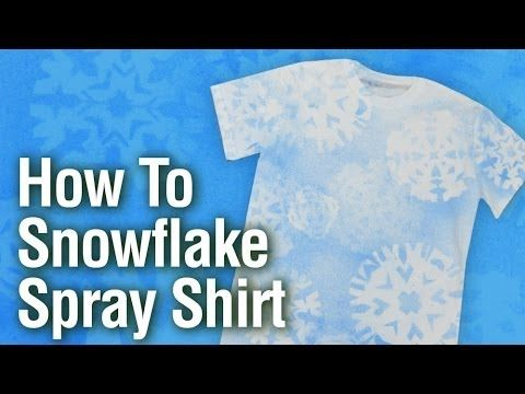 How to Make a Snowflake T-shirt with Tulip Fabric Spray Paint (+playlist)