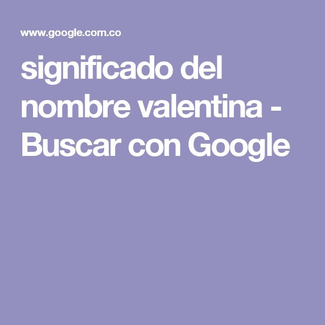 The 25+ best Valentina significado ideas on Pinterest | Instagram ...
