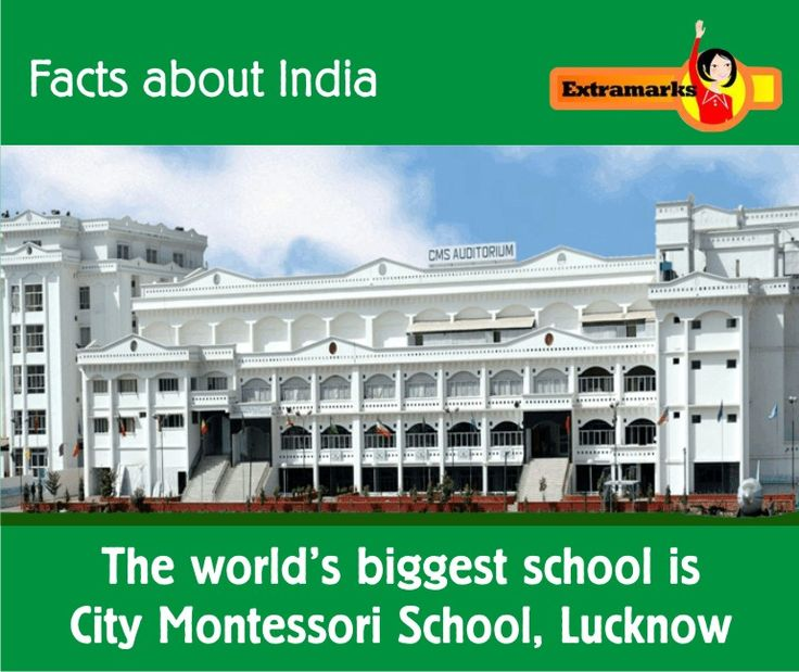 #Fact: The world's #Biggest #School is City Montessori School, @Lucknow. With a staggering 47,000 students accommodated in over 20 branches, City Montessori school in Lucknow is the world's largest school, it has over 1,000 classrooms, 3,700 computers and a staff strength of 3800. That's a LOT of kids, even if they're spread over 20 branches. #Extramarks