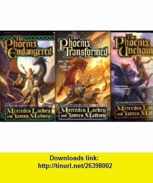 Three  - The Phoenix Unchained, The Phoenix Transformed, The Phoenix Endangered (The Enduring Flame Trilogy) Mercedes Lackey, James Mallory ,   ,  , ASIN: B004YFJXA0 , tutorials , pdf , ebook , torrent , downloads , rapidshare , filesonic , hotfile , megaupload , fileserve
