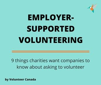 Interested in learning more on this topic? We've partnered with Volunteer Canada for a free webinar on June 22 on how to engage employer-supported volunteers