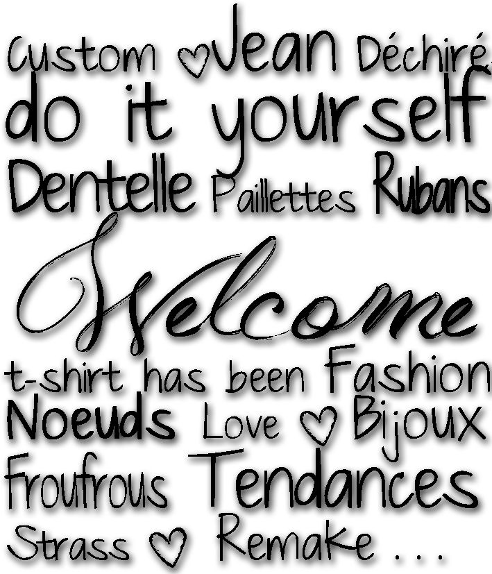 Custom. Jean Déchirés. Tendances. Dentelle. Paillettes. Rubans. Do It Yourself. Clous. Couture. t-shirt has been. Boutons. Fashion. Noeuds. Love. Bijoux WELCOME