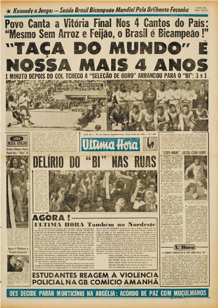 Capa do jornal Última Hora, 18 de junho de 1962, destacando o Brasil bi-campeão do mundo no Chile.