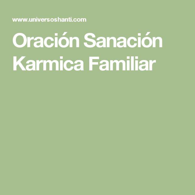 Oración Sanación Karmica Familiar