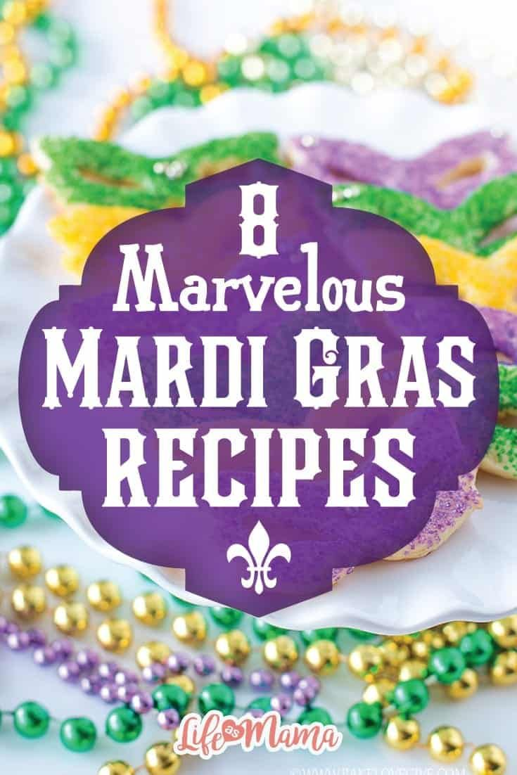 8 Marvelous Mardi Gras Recipes In 2020 Mardi Gras Food Mardi Gras Party Mardi Gras