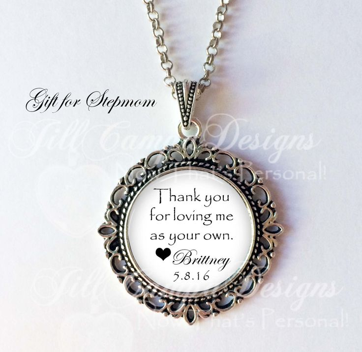 "STEPMOM - ""Thank you for loving me as your own"" - personalized necklace - Mother's Day necklace - gift for Stepmom from Bride, Groom by NowThatsPersonal on Etsy"
