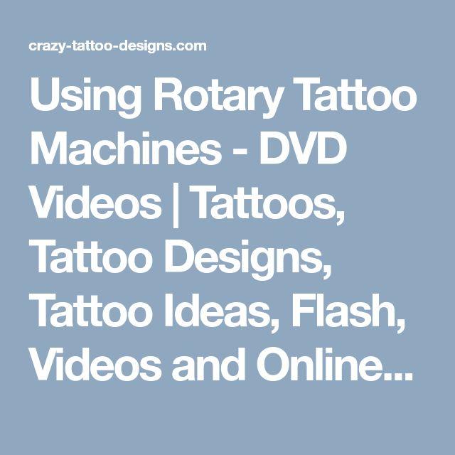 Using Rotary Tattoo Machines - DVD Videos | Tattoos, Tattoo Designs, Tattoo Ideas, Flash, Videos and Online Apprenticeships