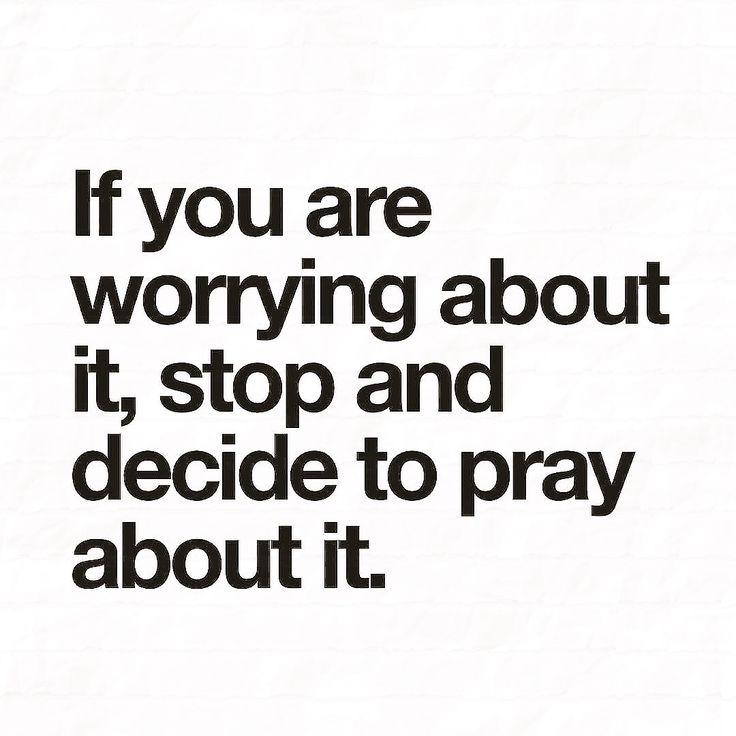 """Give all your worries and cares to God, for he cares about you"" (1 Peter 5:7).  Read about God's promises in the Bible so you'll realize that God will never leave you and will deliver you from all your troubles. Pray to God. Pray as much as you worried, then you'll have a lot less to worry about.  ""So don't worry about tomorrow, because tomorrow will have its own worries. Each day has enough trouble of its own"" (Matthew 6:34).   #Pray #Prayer #Jesus #SeekHimFirst…"