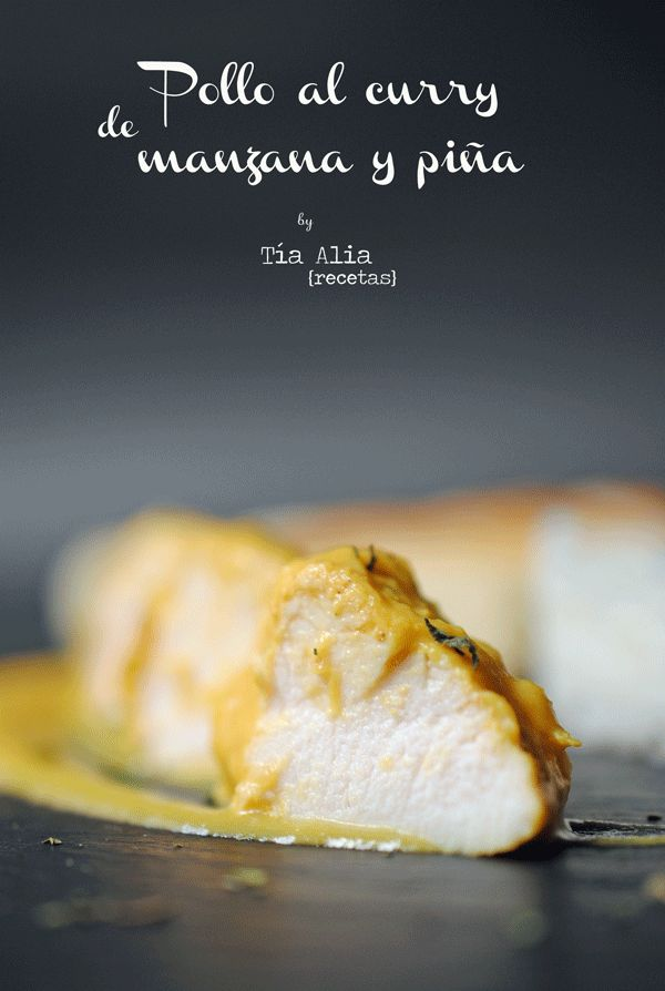 Tía Alia Recetas: Pollo al curry de manzana y piña [cocina india o hindú]