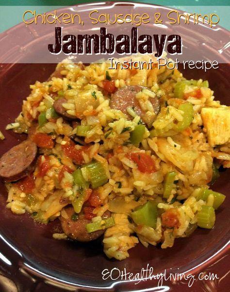 Pressure Cooker Chicken, Sausage and Shrimp Jambalaya - Instant Pot