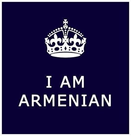 I am Armenian!!! And proud of it!!!