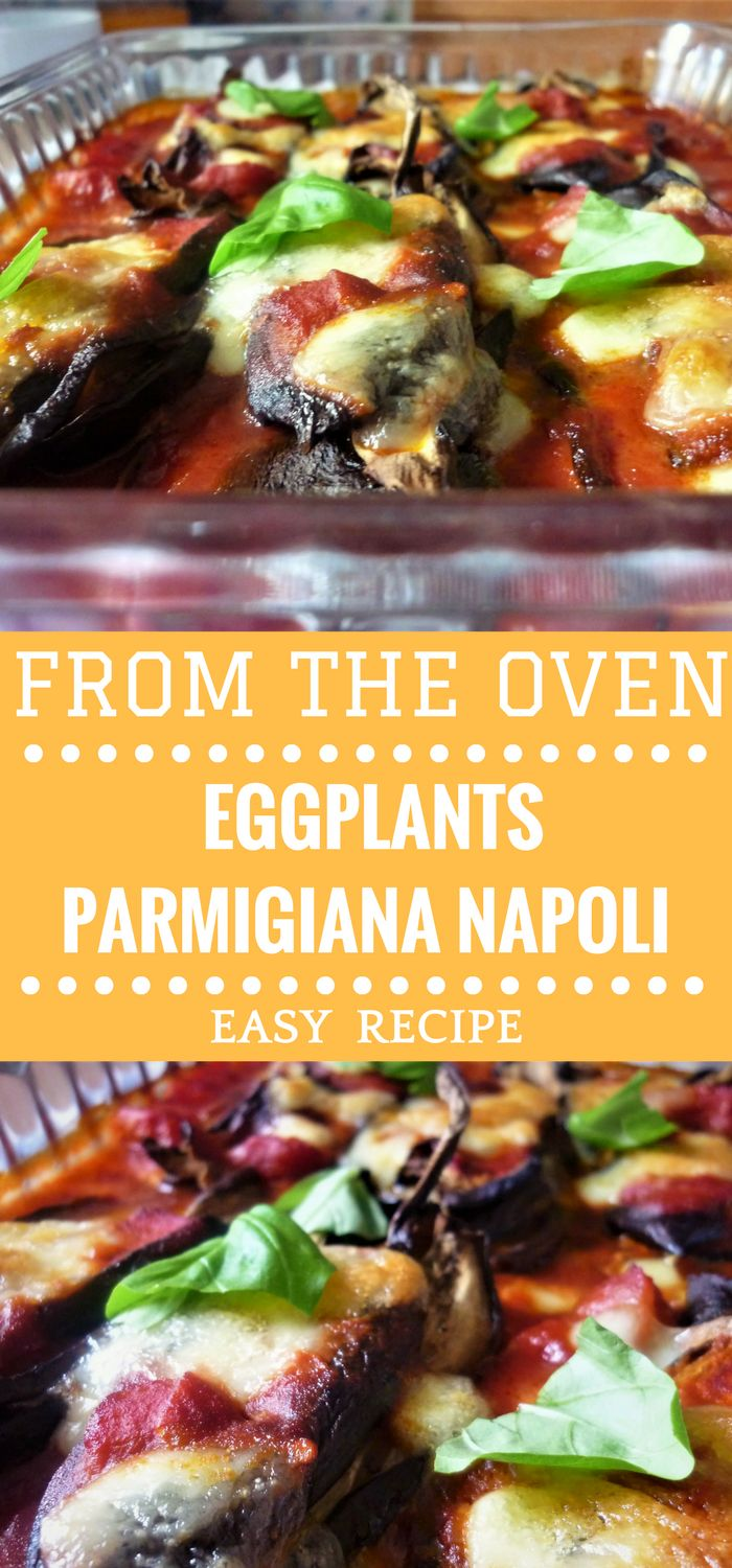 Eggplants parmigiana Napoli! Such a delicious traditional dish from Naples! If you love eggplants, delicious tomato sauce, mozzarella and basil then this casserole is absolutely for you! Really easy recipe!