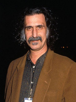 Frank Vincent Zappa 1940 - 1993 (He would have turned 75 years old in December 2015). VIVA ZAPPA !!!