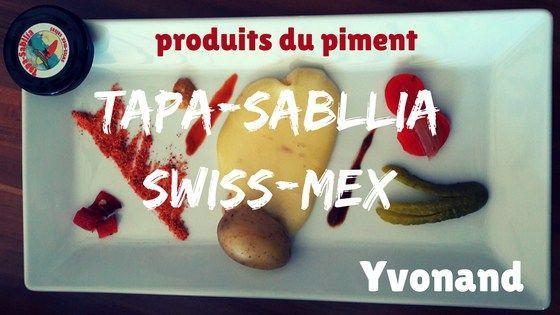Les sauces piquantes et les produits du piment suisse