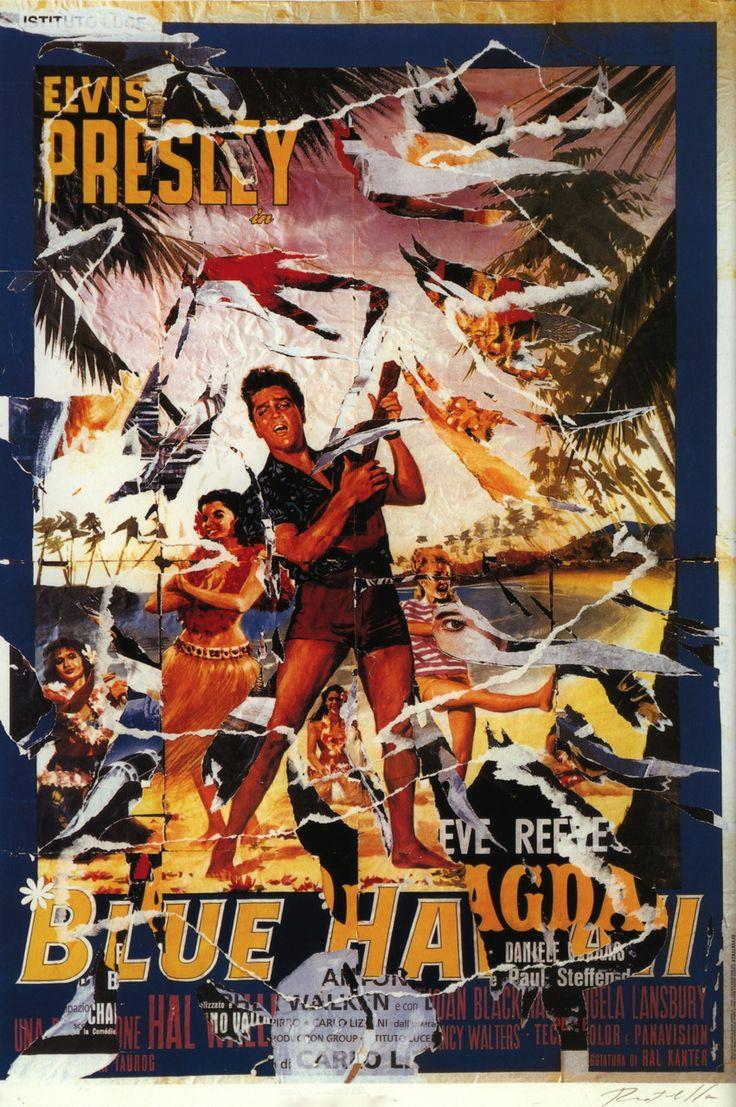 Mimmo Rotella, Blue Hawaii, seridécollage, 70x100 cm Il seridécollage, con gli strappi fatti a mano, riproduce il manifesto del film diretto da Norman Taurog nel 1961 e interpretato da Elvis Presley. Presenta la firma dell'artista in basso a destra, la sigla P. A. (prova d'autore) e il timbro della Fondazione Mimmo Rotella in basso a sinistra. http://milanoarte.biz/index.php/mimmo-rotella-540.html