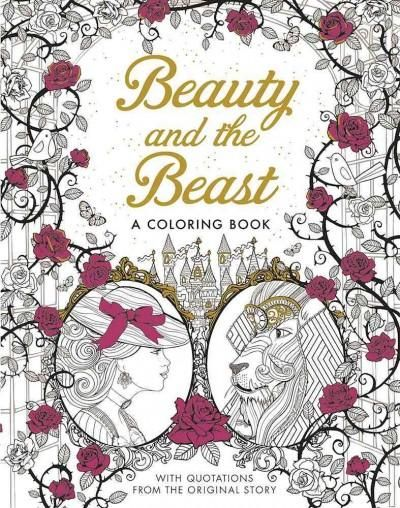 Beauty and the Beast: A Coloring Book, With Quotations From The Original Story