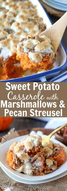 Sweet Potato Casserole With Marshmallows And Streusel Mashed Sweet Potato Casserole Topped With Toasted Marshmallows And A Brown Sugar Cinnamon Pecan