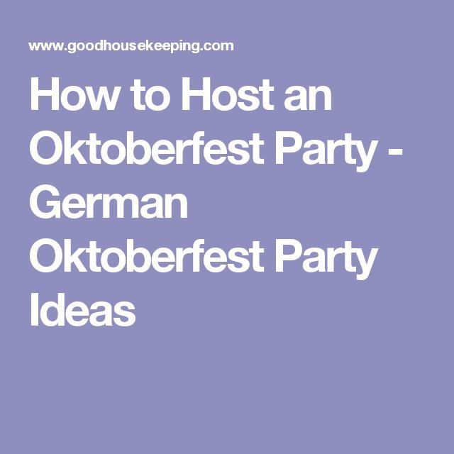 How to Host an Oktoberfest Party - German Oktoberfest Party Ideas