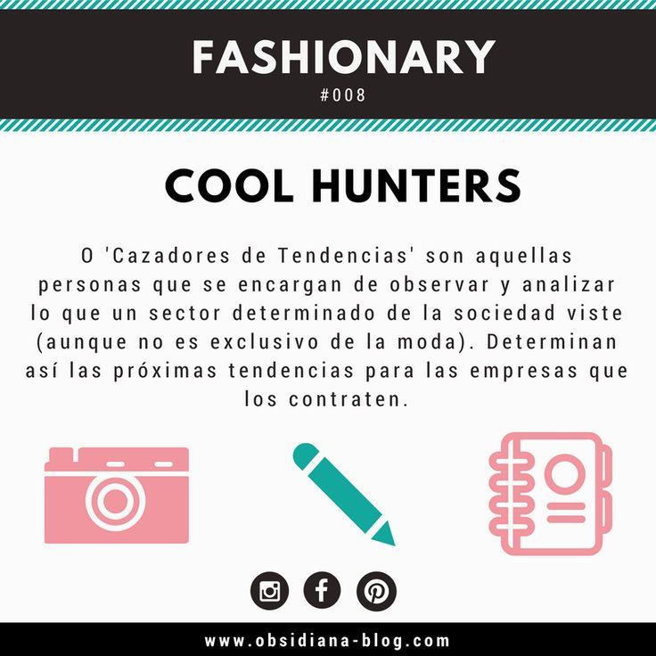 Fashionary: ¡Descubre qué significa ser un Cool Hunter y más términos de moda siguiéndonos en nuestra página web y redes sociales!