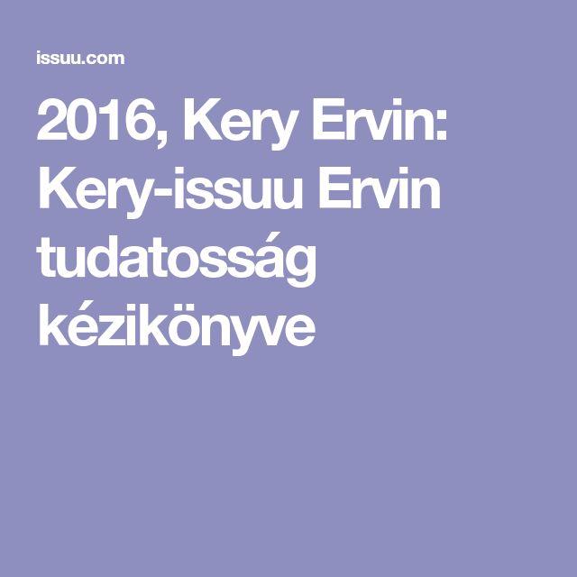 2016, Kery Ervin: Kery-issuu Ervin tudatosság kézikönyve