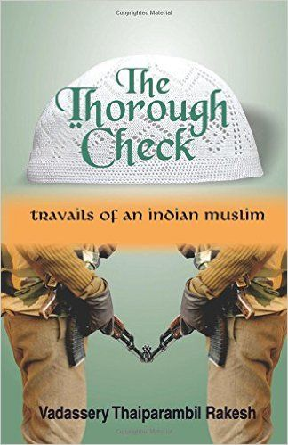 Book review of 'The Thorough Check' written by V T Rakesh. Thriller.