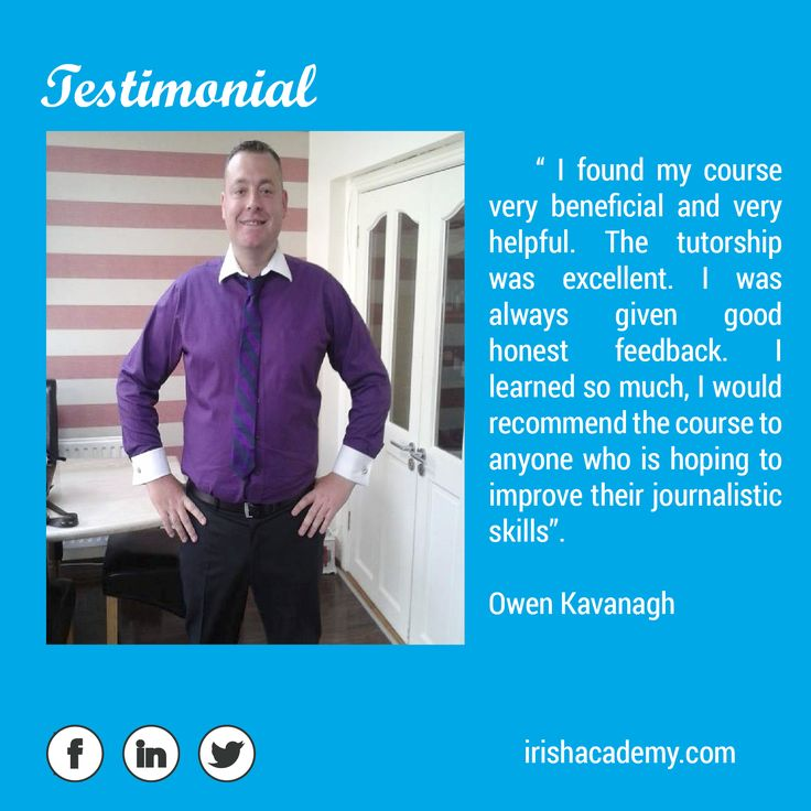 """#TESTIMONIAL Owen Kavanagh says this about the Journalism Course >> """"I found my course very beneficial and very helpful. The tutorship was excellent. I was always given good honest feedback. I learned so much, I would recommend the course to anyone who is hoping to improve their journalistic skills"""". #journalism #online #course"""