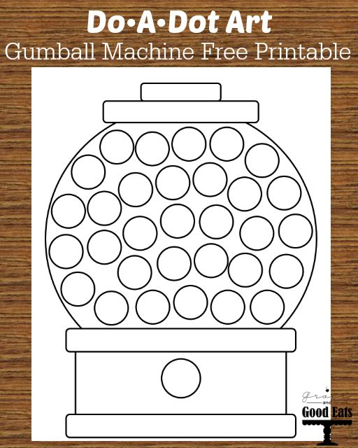 Do A Dot Art Gumball Machine Free Printable Toddler