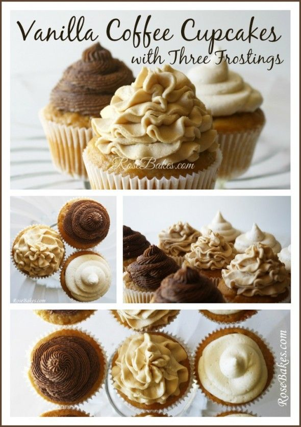 Vanilla Coffee Cupcakes with Three Frostings (Creamy Brown Sugar, Coffee, Chocolate Coffee)