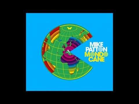 ▶ Mike Patton - 'Mondo Cane' (Full Album HD) - YouTube